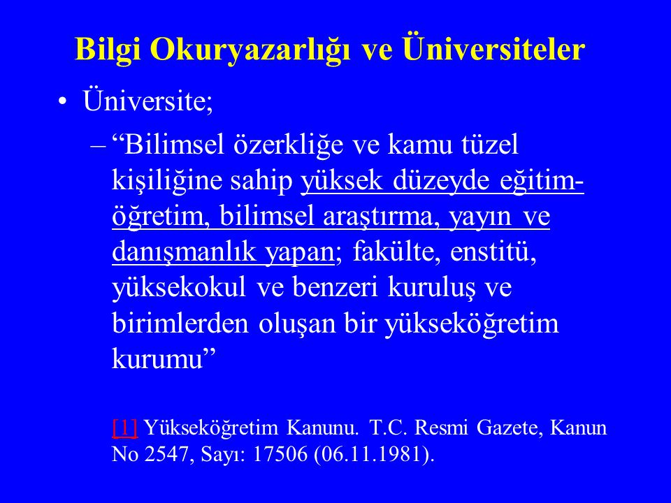 Bilgi Okuryazarlığı ve Üniversiteler