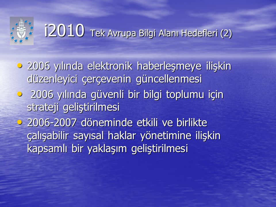 i2010 Tek Avrupa Bilgi Alanı Hedefleri (2)