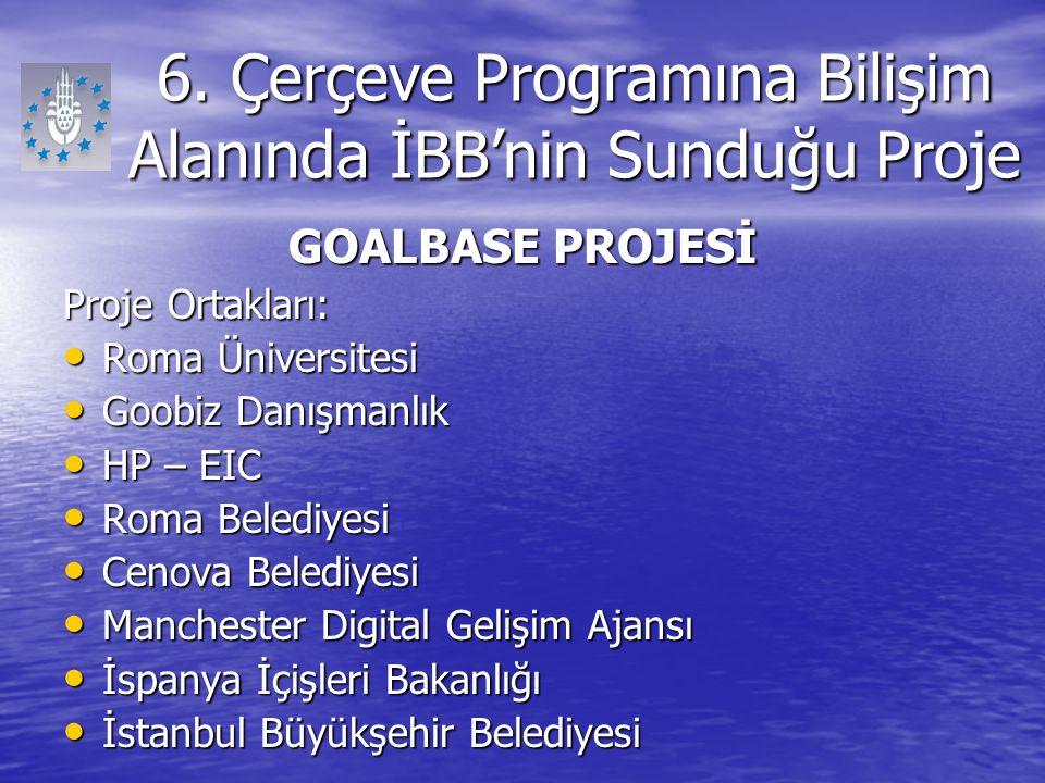 6. Çerçeve Programına Bilişim Alanında İBB'nin Sunduğu Proje