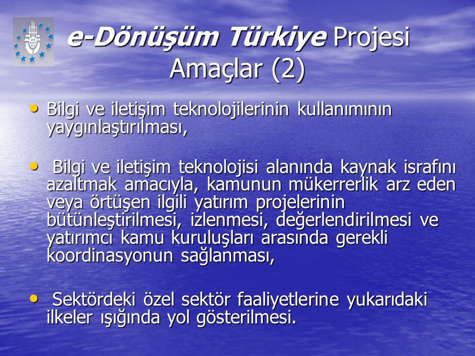 e-Dönüşüm Türkiye Projesi Amaçlar (2)