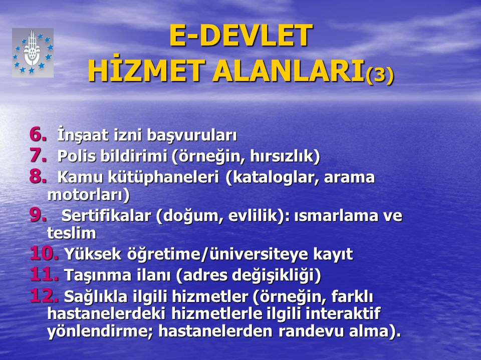 E-DEVLET HİZMET ALANLARI(3)