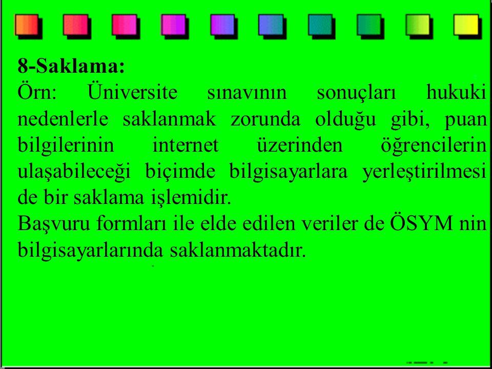 8-Saklama: