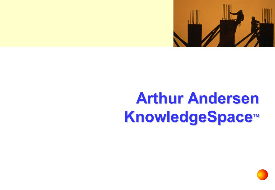 Arthur Andersen KnowledgeSpaceTM