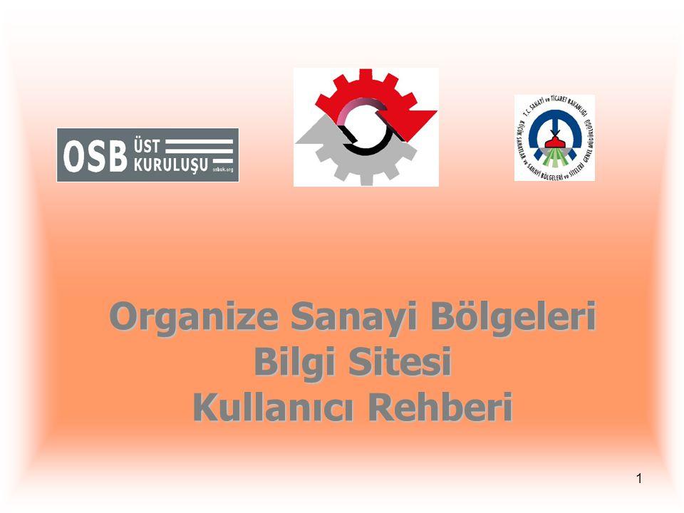 Organize Sanayi Bölgeleri Bilgi Sitesi Kullanıcı Rehberi