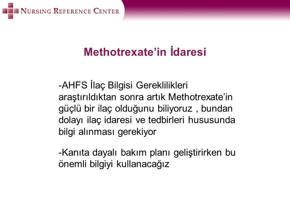 Methotrexate'in İdaresi