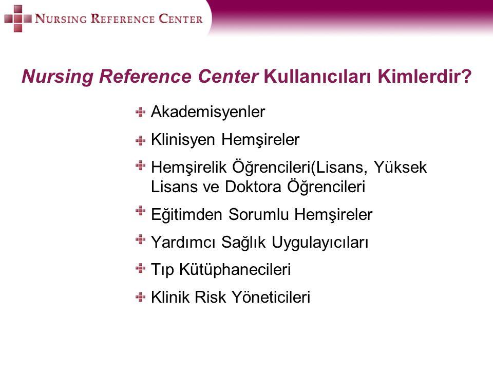 Nursing Reference Center Kullanıcıları Kimlerdir