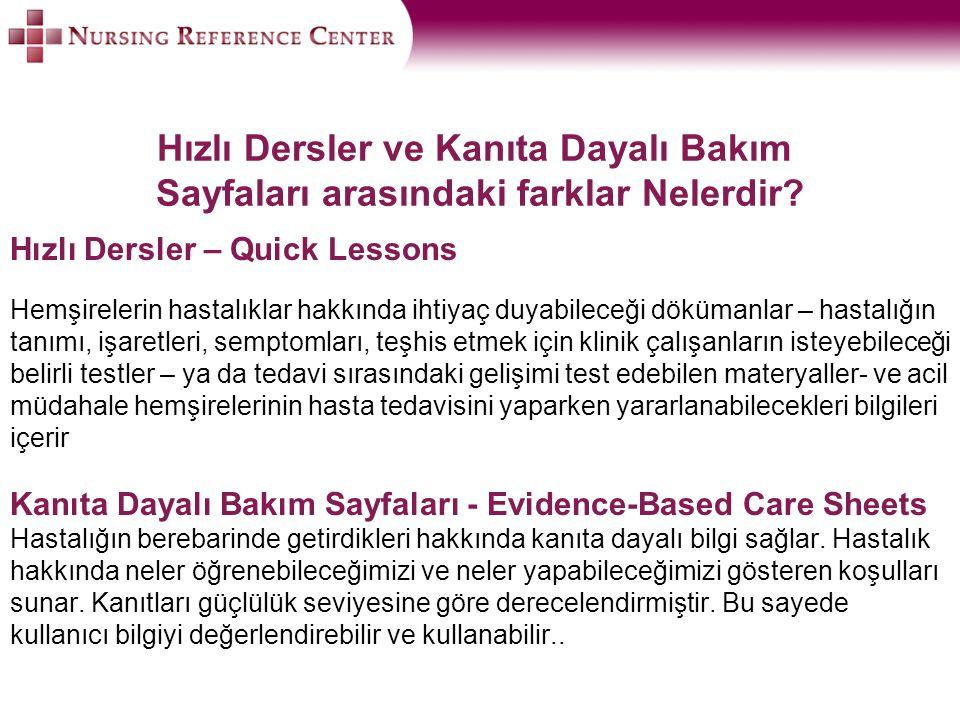 Hızlı Dersler ve Kanıta Dayalı Bakım Sayfaları arasındaki farklar Nelerdir