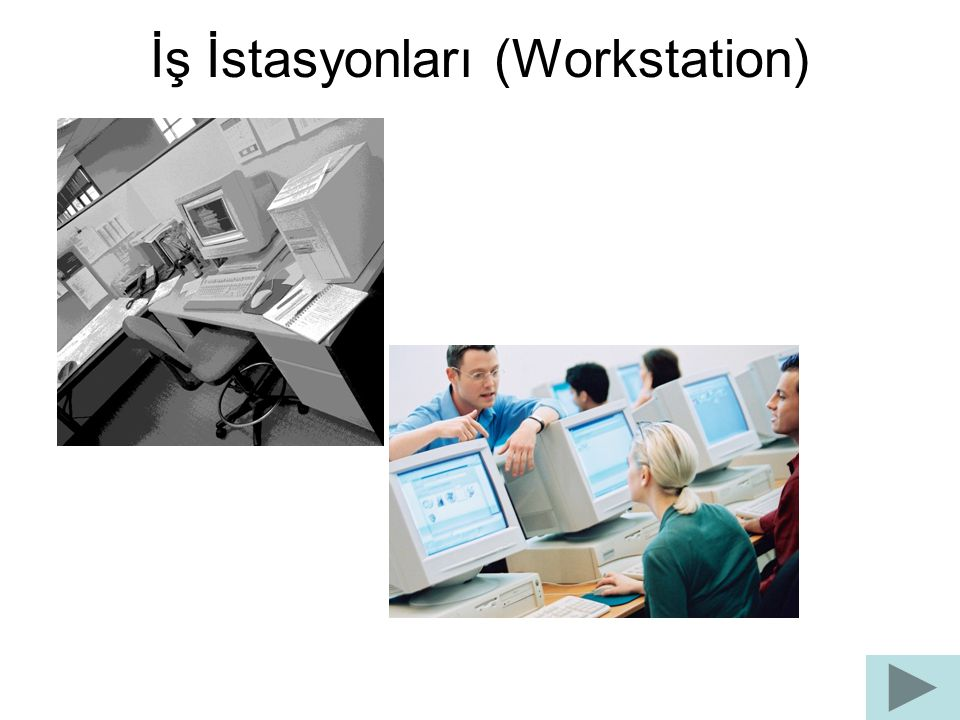 İş İstasyonları (Workstation)