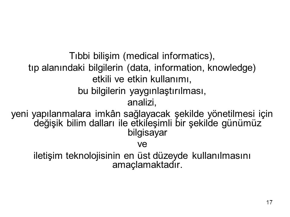 Tıbbi bilişim (medical informatics),