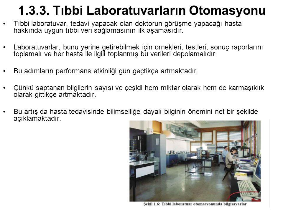 1.3.3. Tıbbi Laboratuvarların Otomasyonu