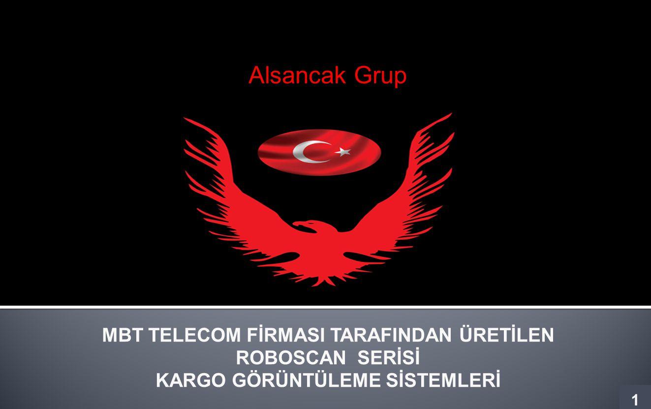MBT TELECOM FİRMASI TARAFINDAN ÜRETİLEN KARGO GÖRÜNTÜLEME SİSTEMLERİ