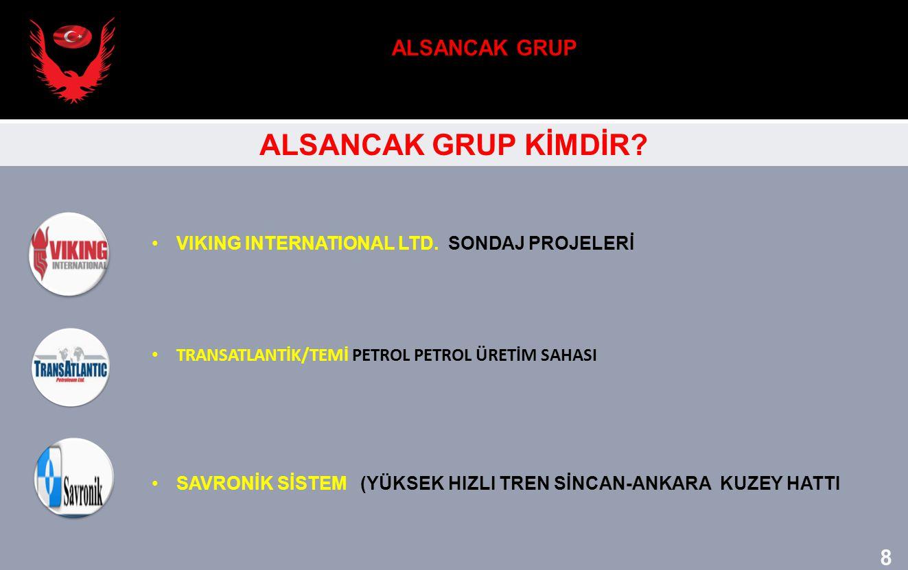 ALSANCAK GRUP ALSANCAK GRUP KİMDİR 8 8