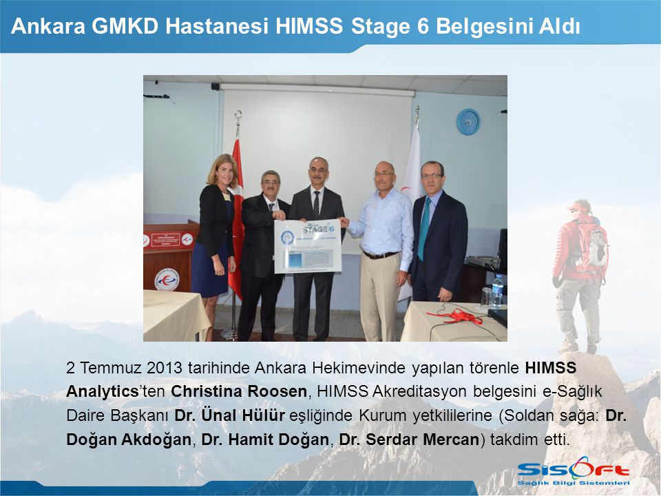 Ankara GMKD Hastanesi HIMSS Stage 6 Belgesini Aldı