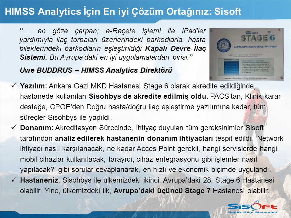 HIMSS Analytics İçin En iyi Çözüm Ortağınız: Sisoft