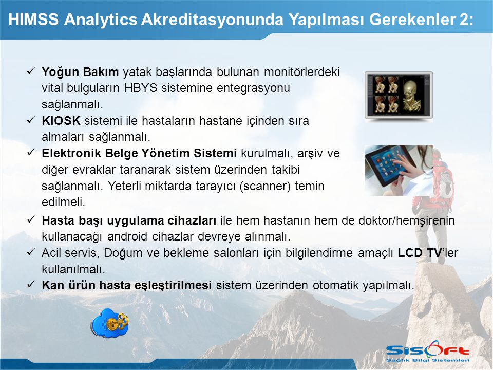 HIMSS Analytics Akreditasyonunda Yapılması Gerekenler 2: