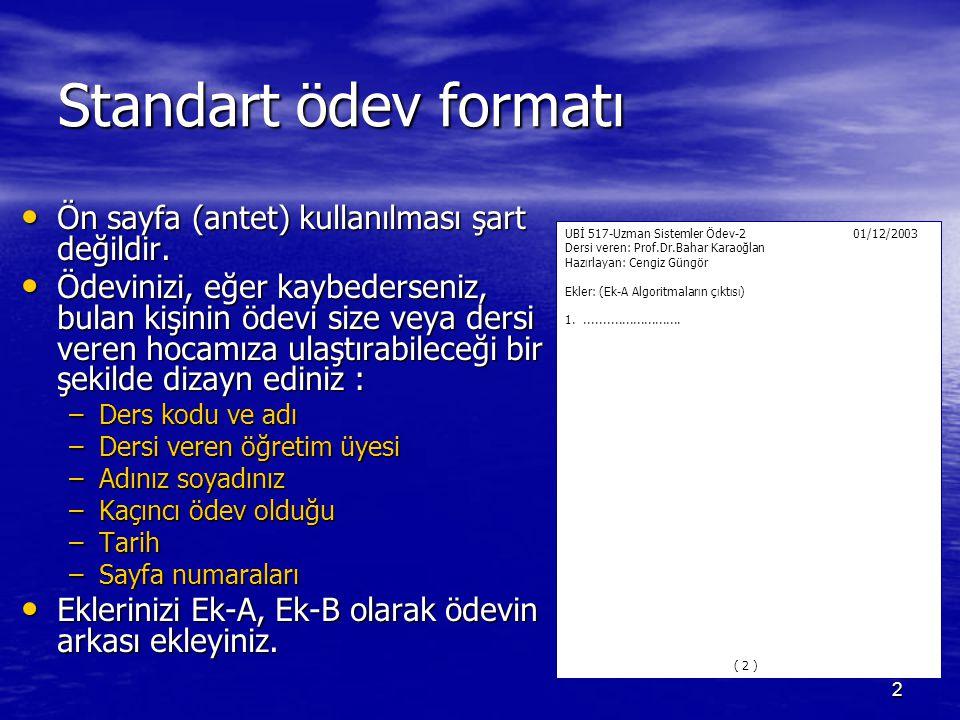 Standart ödev formatı Ön sayfa (antet) kullanılması şart değildir.