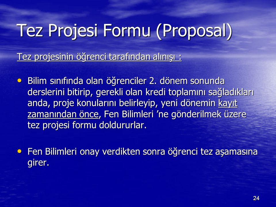 Tez Projesi Formu (Proposal)