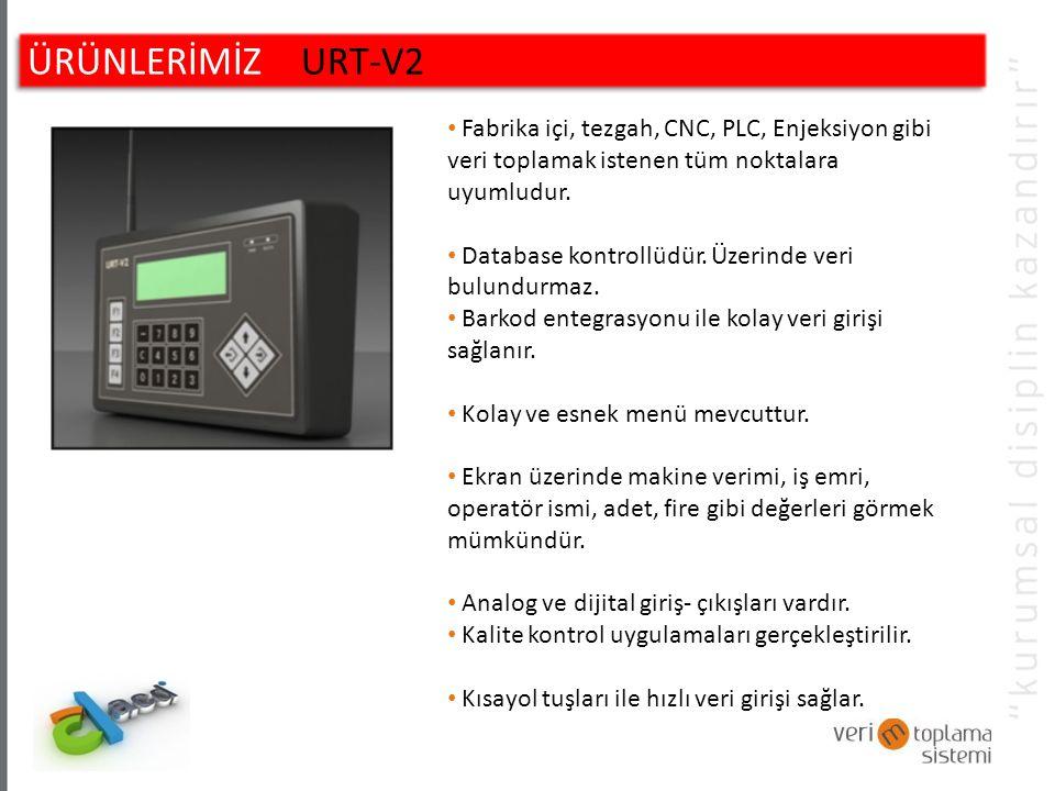 ÜRÜNLERİMİZ URT-V2 Fabrika içi, tezgah, CNC, PLC, Enjeksiyon gibi veri toplamak istenen tüm noktalara uyumludur.