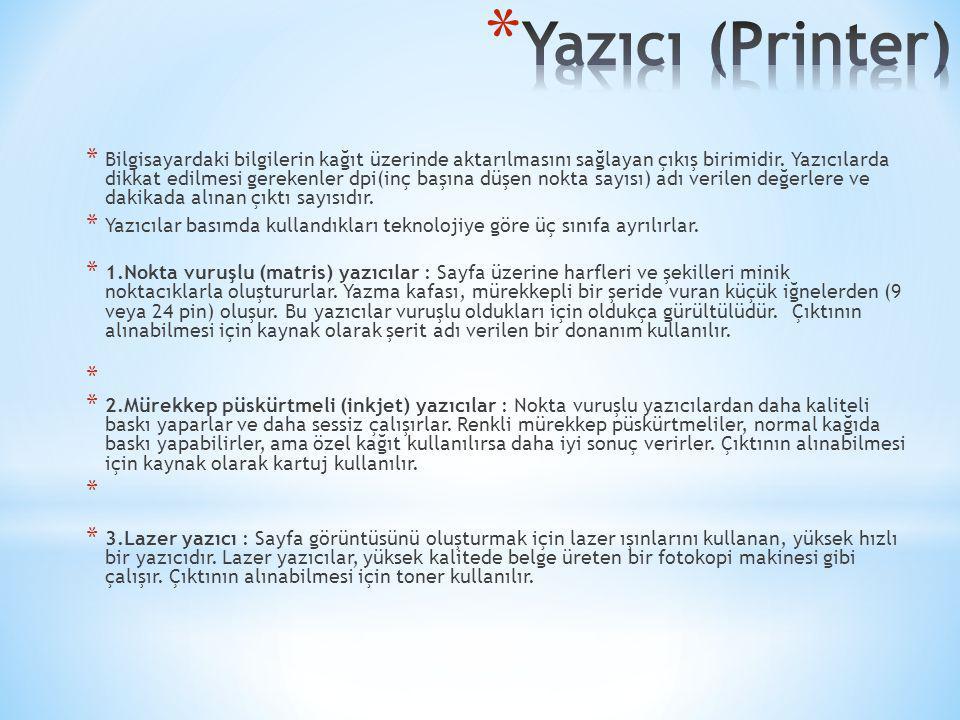 Yazıcı (Printer)
