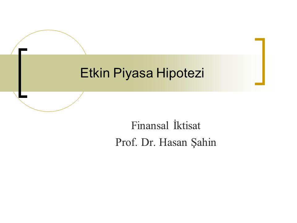 Finansal İktisat Prof. Dr. Hasan Şahin