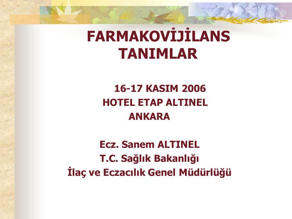 FARMAKOVİJİLANS TANIMLAR
