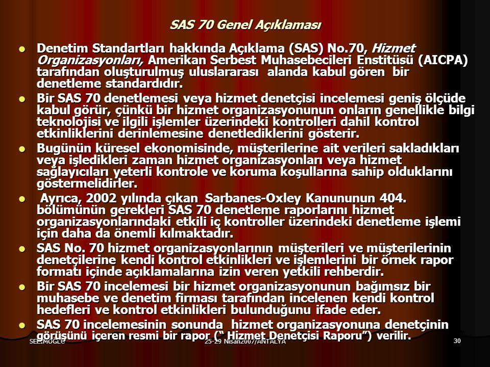 SAS 70 Genel Açıklaması