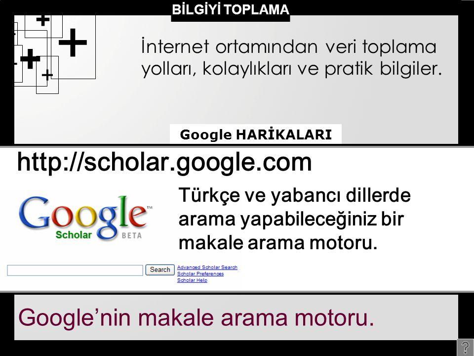 + http://scholar.google.com Google'nin makale arama motoru.