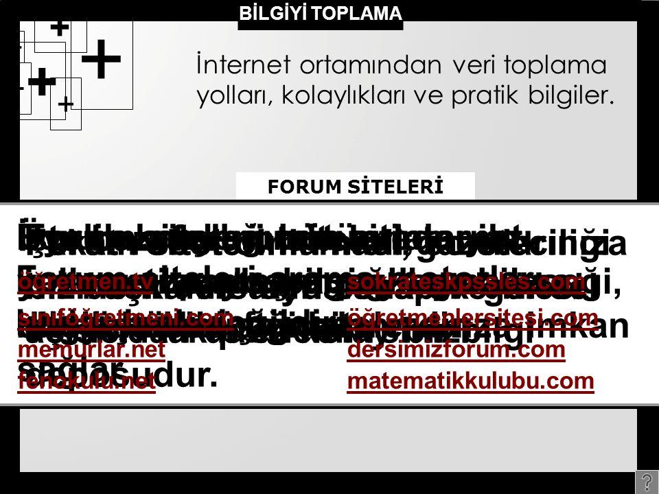 İşte bazı forum siteleri;