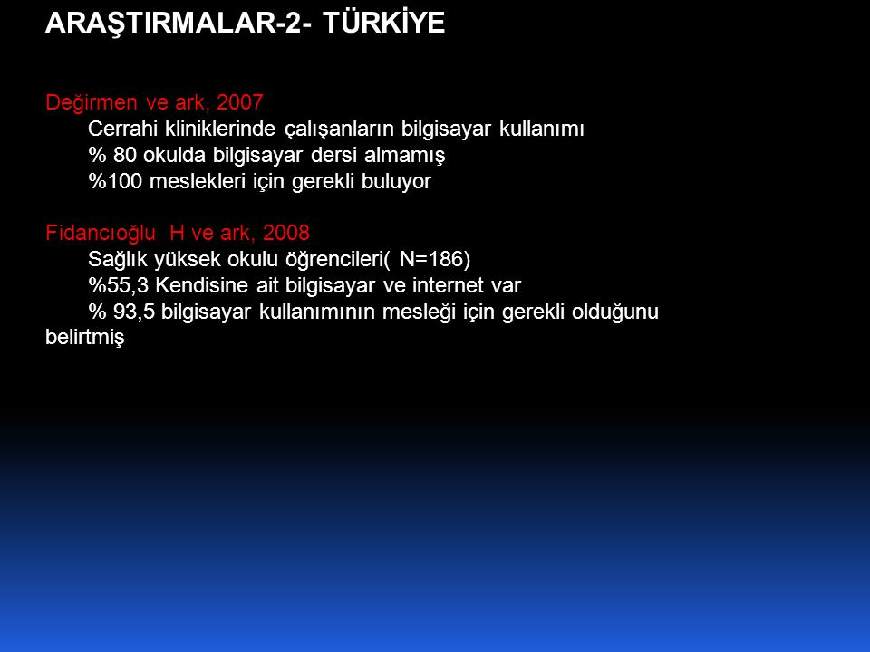ARAŞTIRMALAR-2- TÜRKİYE