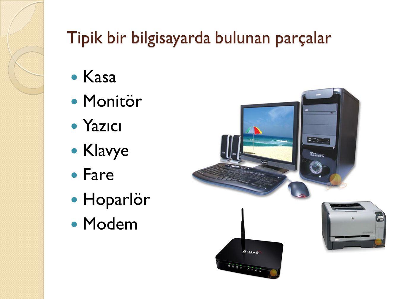 Tipik bir bilgisayarda bulunan parçalar