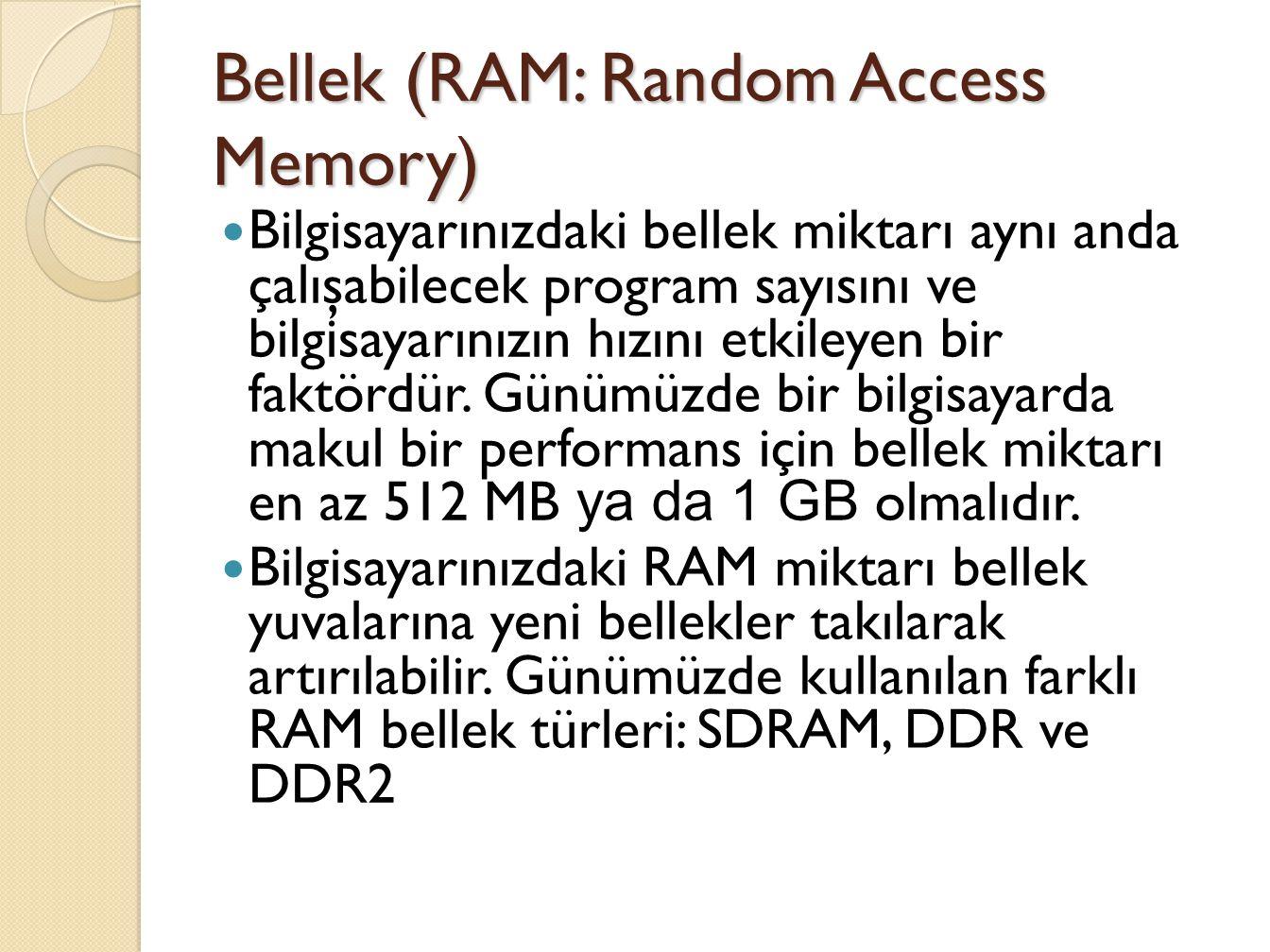 Bellek (RAM: Random Access Memory)