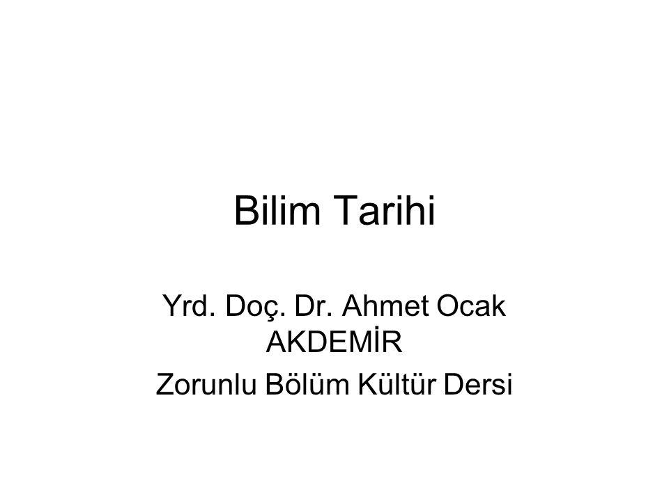 Yrd. Doç. Dr. Ahmet Ocak AKDEMİR Zorunlu Bölüm Kültür Dersi