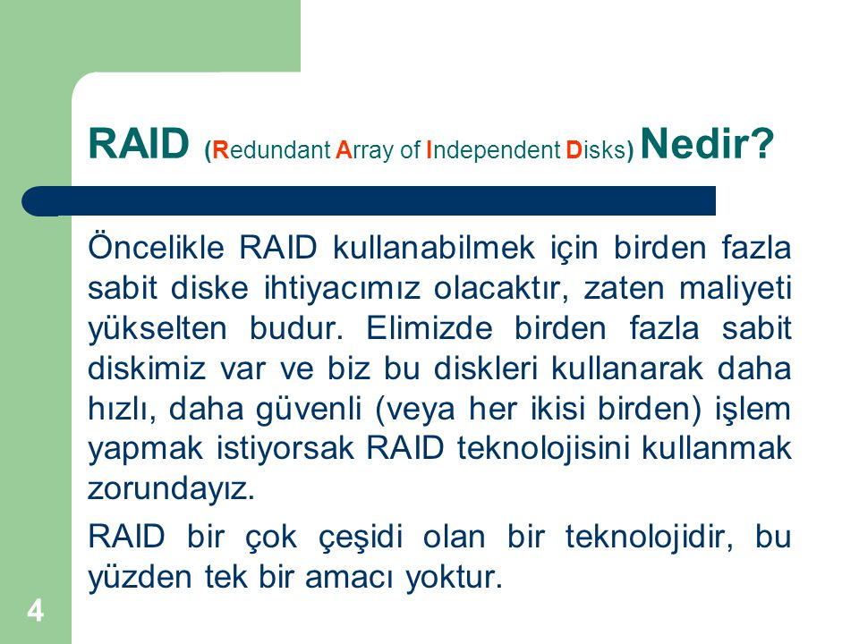 RAID (Redundant Array of Independent Disks) Nedir