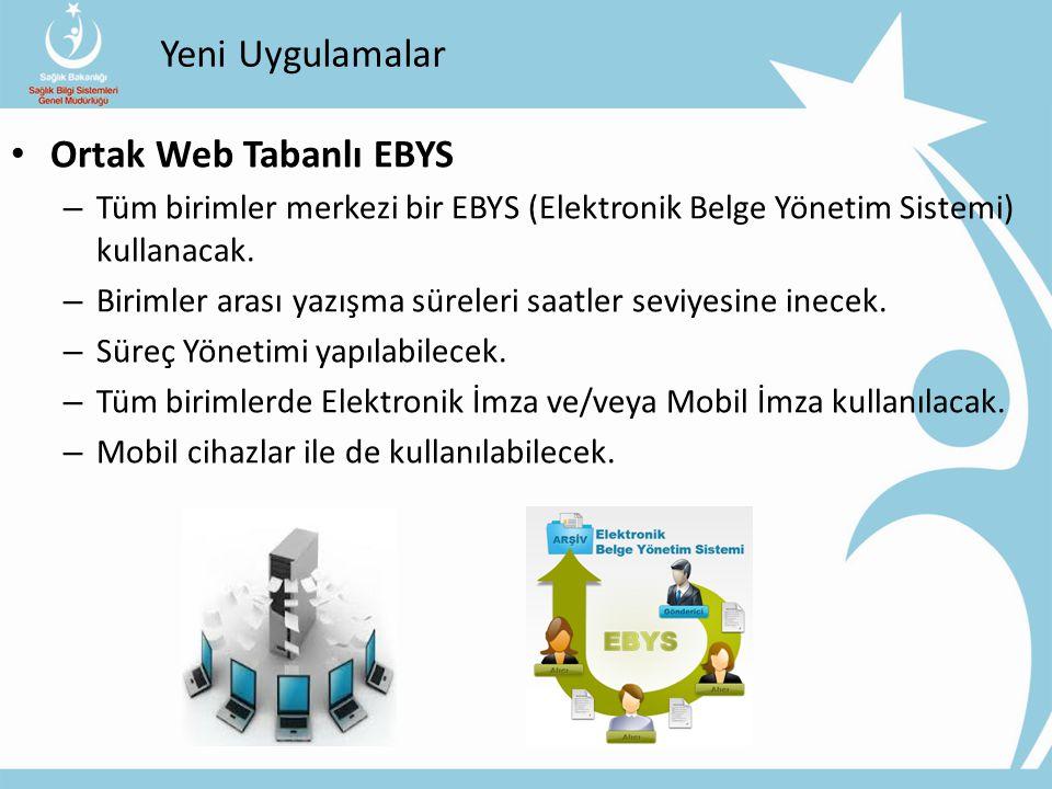 Yeni Uygulamalar Ortak Web Tabanlı EBYS