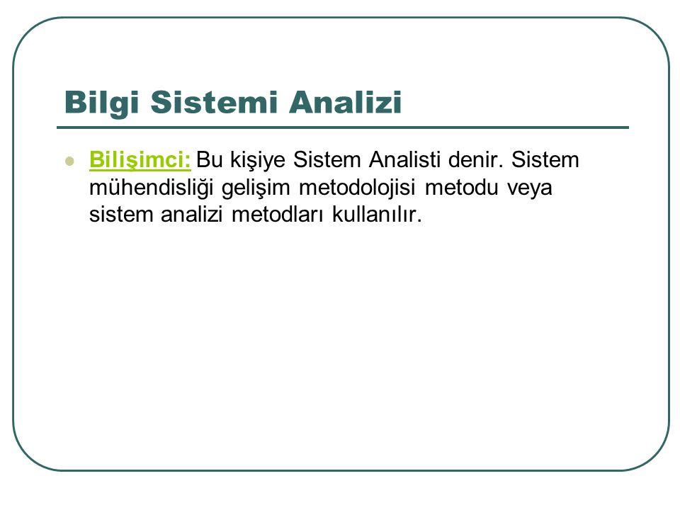 Bilgi Sistemi Analizi