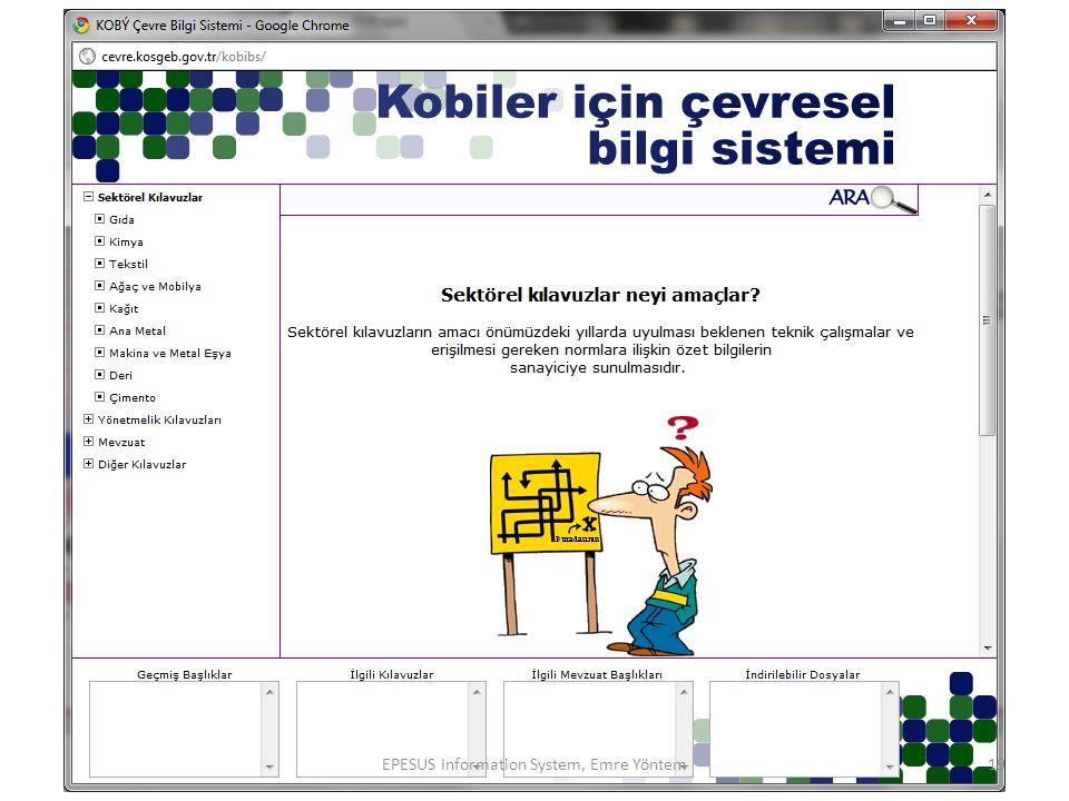 EPESUS Information System, Emre Yöntem