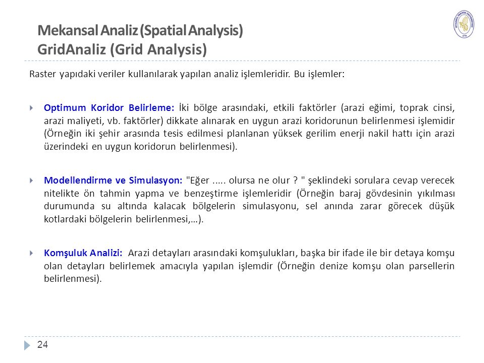 Mekansal Analiz (Spatial Analysis) GridAnaliz (Grid Analysis)