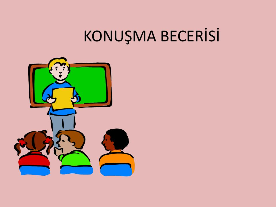 KONUŞMA BECERİSİ