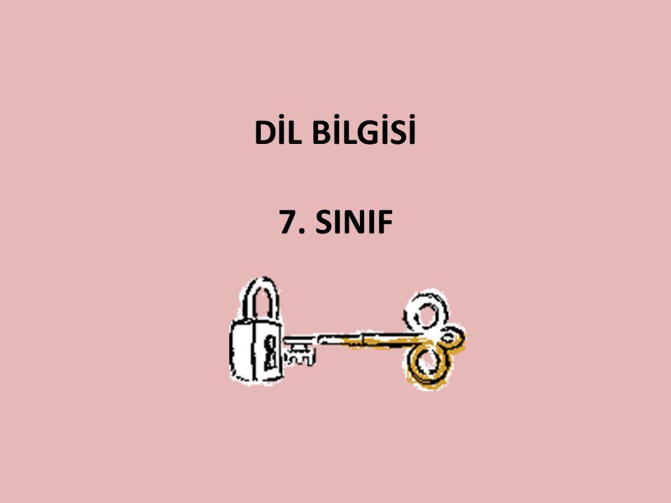 DİL BİLGİSİ 7. SINIF
