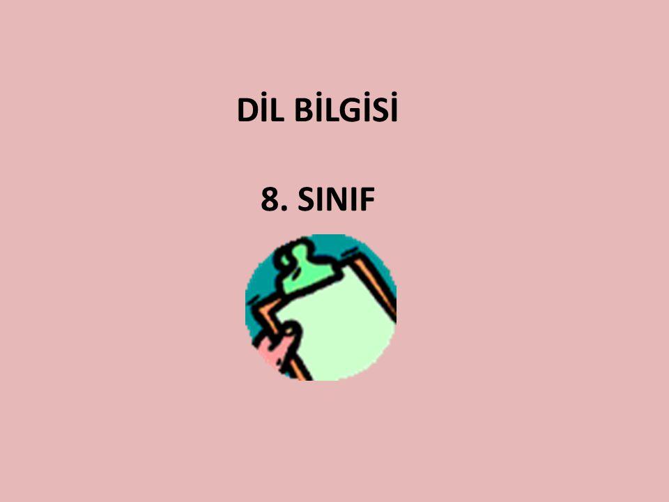 DİL BİLGİSİ 8. SINIF