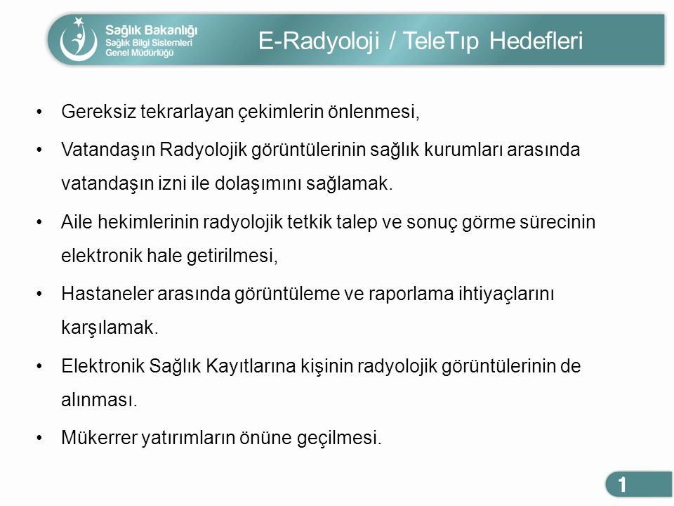 E-Radyoloji / TeleTıp Hedefleri