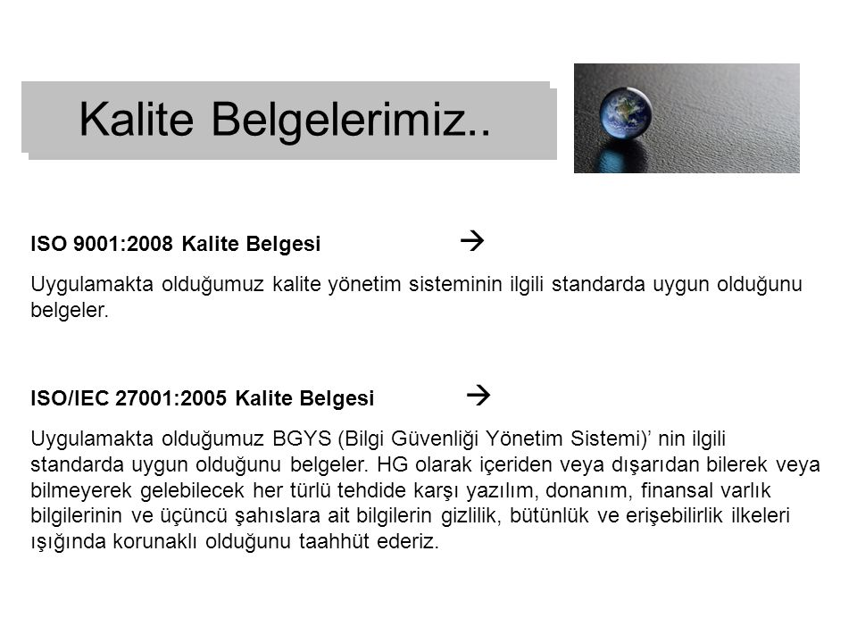 Kalite Belgelerimiz.. ISO 9001:2008 Kalite Belgesi 