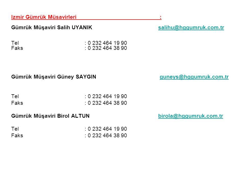 Izmir Gümrük Müsavirleri :