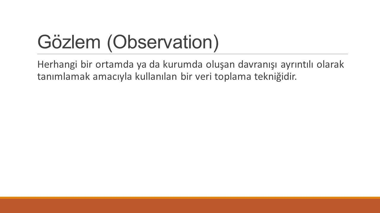 Gözlem (Observation)