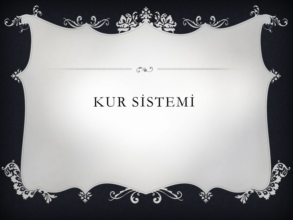 KUR SİSTEMİ