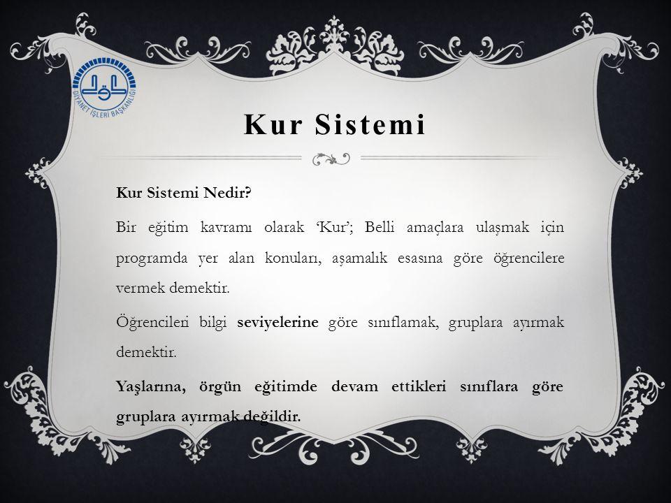 Kur Sistemi