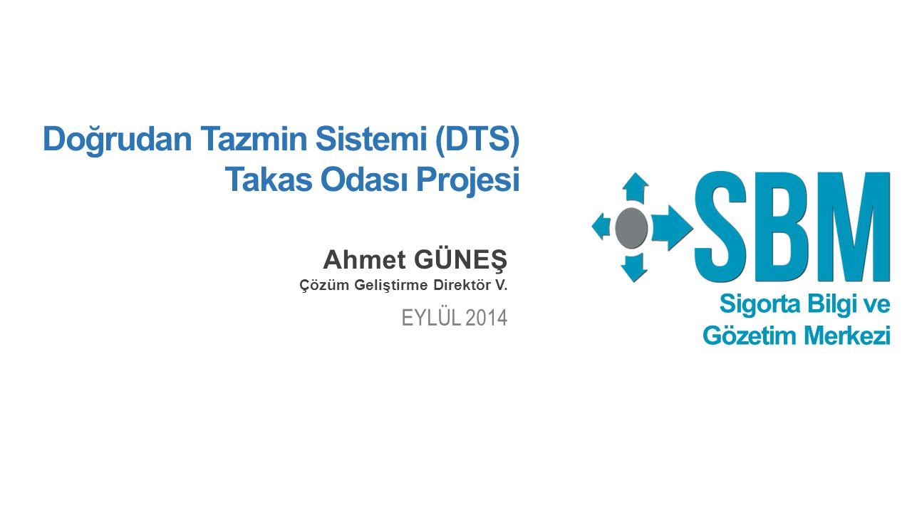 Doğrudan Tazmin Sistemi (DTS) Takas Odası Projesi