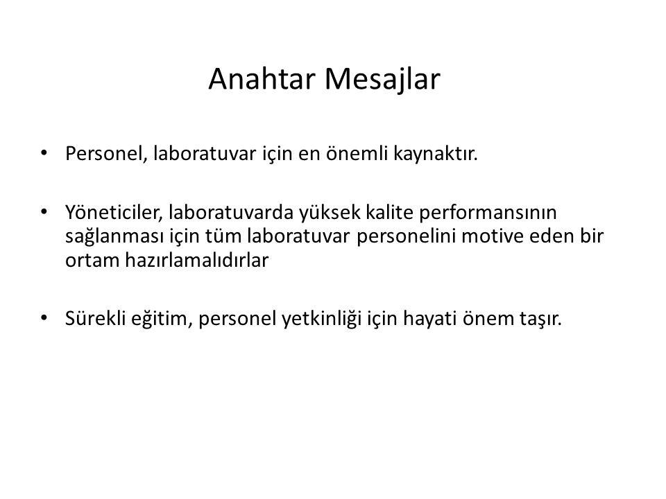 Anahtar Mesajlar Personel, laboratuvar için en önemli kaynaktır.