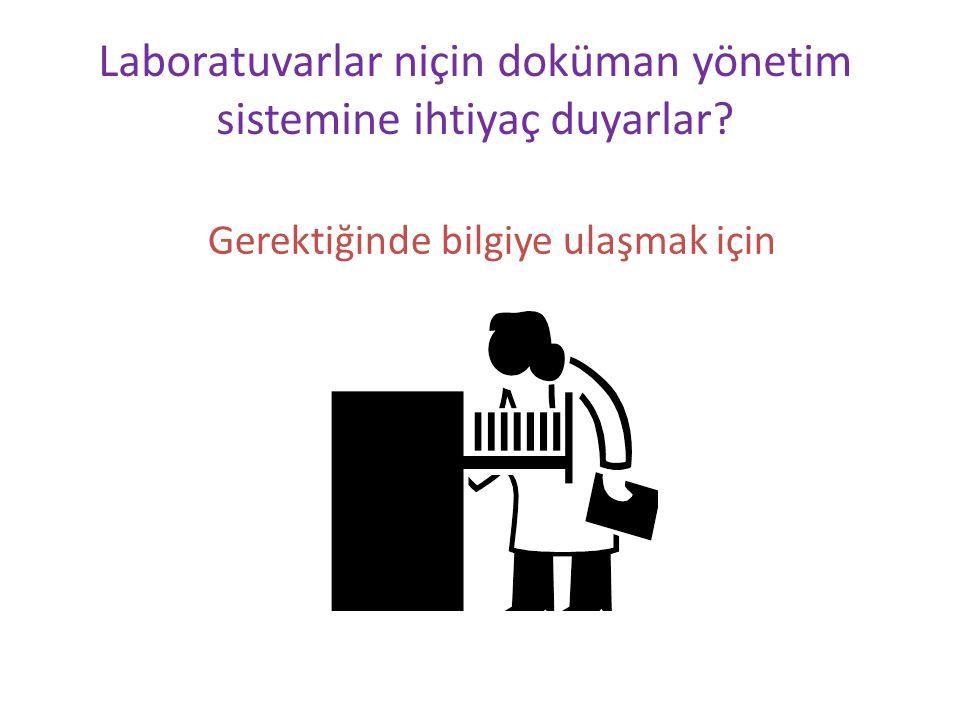 Laboratuvarlar niçin doküman yönetim sistemine ihtiyaç duyarlar