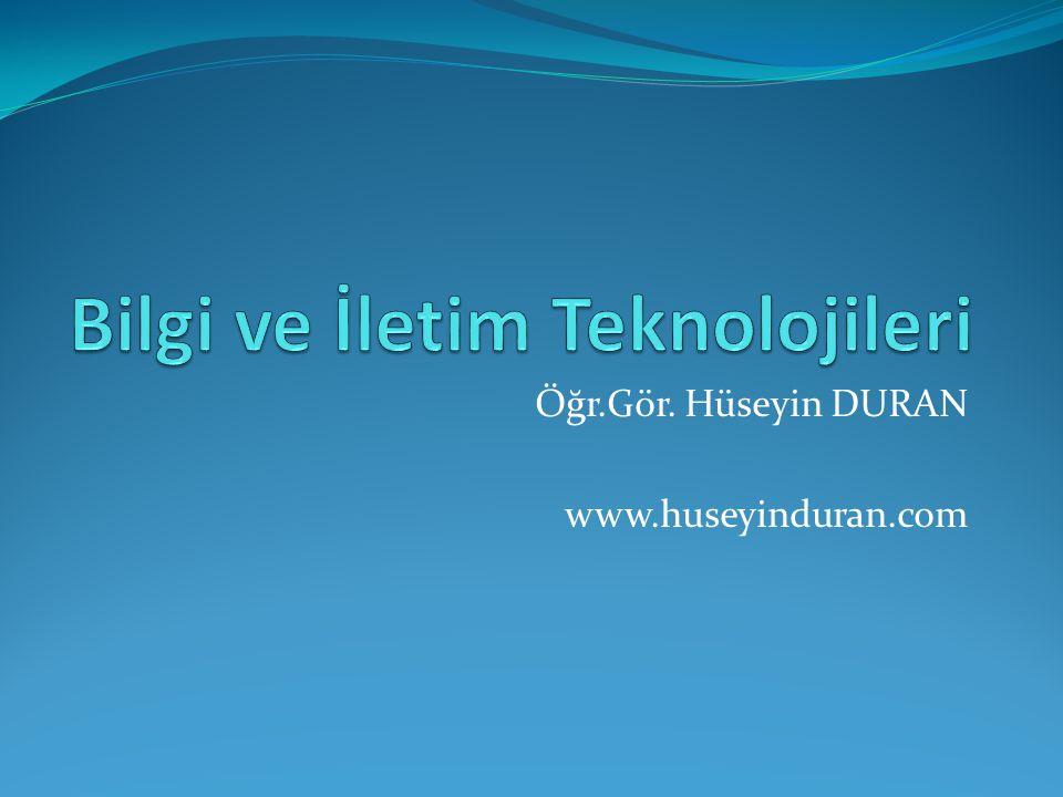 Bilgi ve İletim Teknolojileri